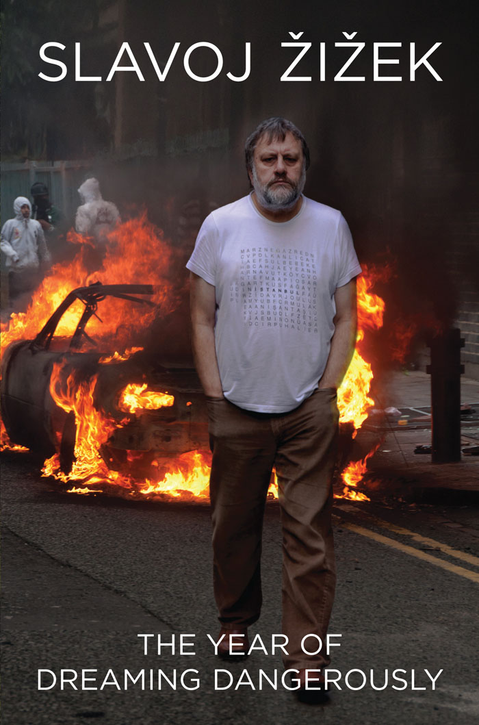 Slavoj Zizek&#8217;s Year of Dreaming Dangerously: Wave of revolts predicted