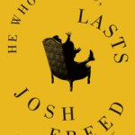 He who laughs last is reading Josh Freed