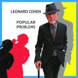 CD review: Leonard Cohen's Popular Problems