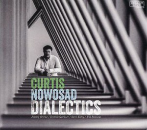 CD review: Dialectics by Curtis Nowosad