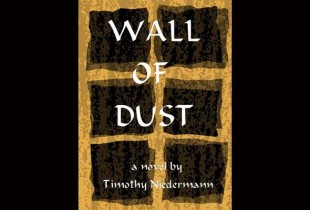 Book review: Wall of Dust by Timothy Niedermann