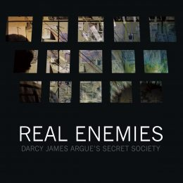 CD review: D'Arcy James Argue & Secret Society: Real Enemies