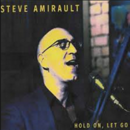 CD review: Steve Amirault: Hold On, Let Go