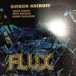 CD Review: Quinsin Nachoff: Flux