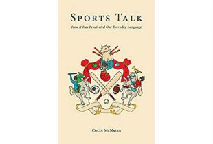 Book review: A penetrating look at Sports Talk and how it's enriched our lexicon