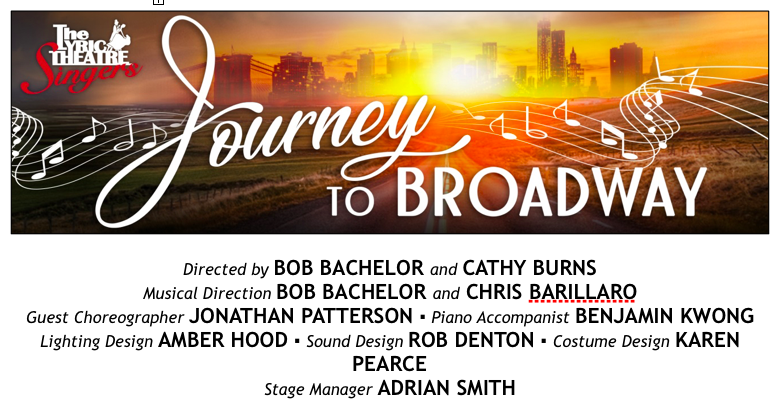 Journey to Broadway, courtesy of the Lyric Theatre Singers