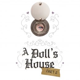 The Segal Centre presents  A Doll's House, Part 2